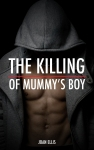 The Kinning of Mummy's Boy book cover